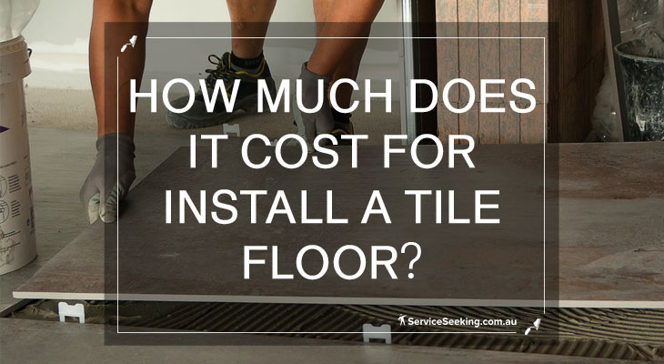 How much does it cost to install a tile floor?
