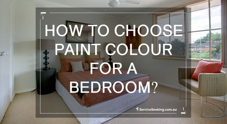 How to choose paint colour for a bedroom?