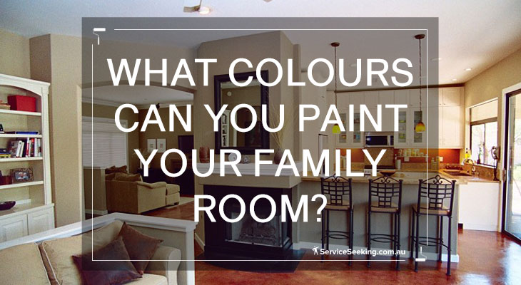 What colours can you paint your family room?