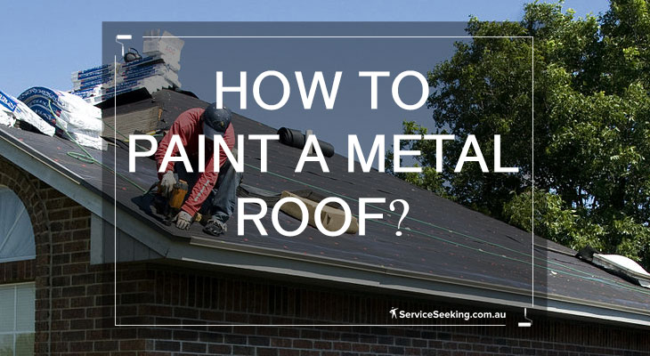 How to paint a metal roof