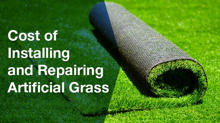Cost Of Installing And Repairing Artificial Grass