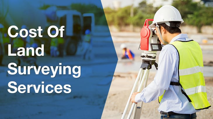 Cost of a Land Surveyor | Surveying Costs | ServiceSeeking