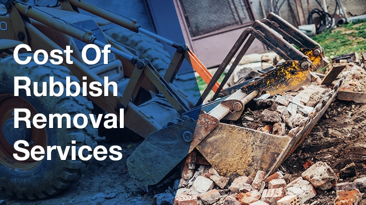 Cost of Rubbish Removal Services - Tip Fees Australia