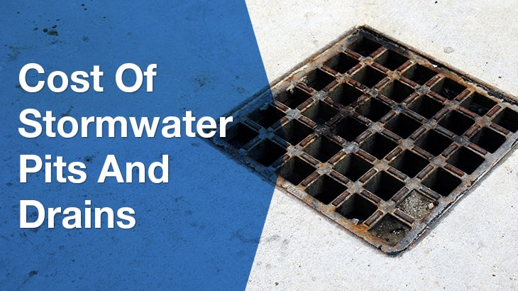 Cost of storm water pits and drains | ServiceSeeking com au