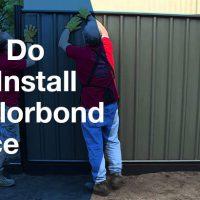 How do you install a colourbond fence?