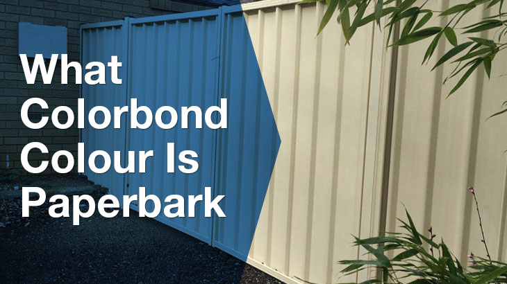 What colorbond colour is paperbark?