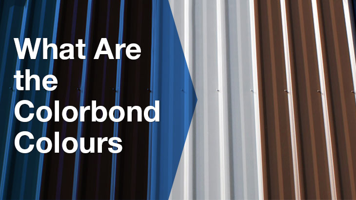 What are the colorbond colours?