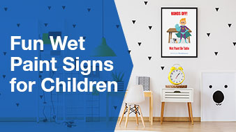 Fun Wet Paint Signs for Children