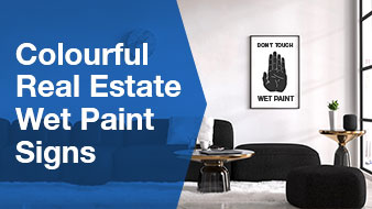 Colourful Real Estate Wet Paint Signs