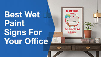 Best Wet Paint Signs for Your Office