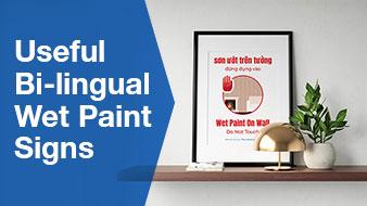 Useful Bi-lingual Wet Paint Signs