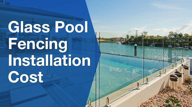 Cost Of Glass Pool Fencing Serviceseeking Price Guides