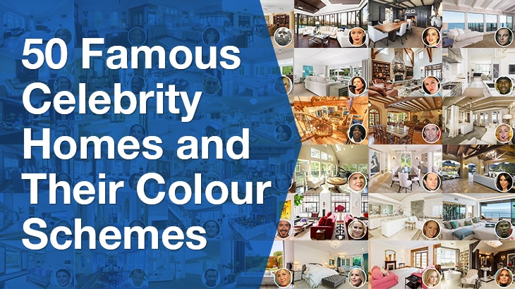 50 famous celebrity homes and their colour schemes